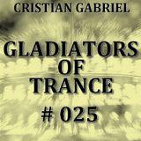 Gladiators Of Trance #25 (25.11.2011) - Cristian Gabriel