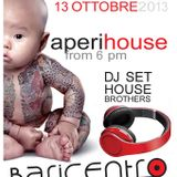 Housebrothers Dj Set in Baricentro last year
