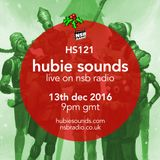 Hubie Sounds 121 - 13th Dec 2016