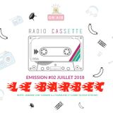 """La Radio Cassette - Émission 02 : """"Le Barbec"""""""