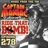 Episode 278 / Ride That Bomb