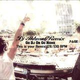 Dj IkhmalRemix This is your 1Hour FreeMix (Remake) June2k15