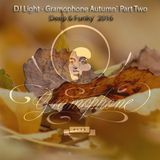 DJ Light - Gramophone Autumn` Part Two - Deep & Funky` 2016
