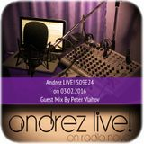 Andrez LIVE! S09E24 GUEST MIX BY PETER VLAHOV
