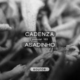 Cadenza Podcast   183 - Asadinho (Source)