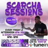 SCARCHA SESSIONS RADIO SHOW  24TH AUGUST - RNB HIPHOP DANCEHALL - PASSIONRADIO UK