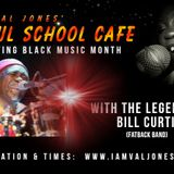 SOUL SCHOOL CAFE INTERVIEWS FATBACK'S BILL CURTIS
