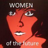 RADIO'X'OVER x631 - WOMEN OF THE FUTURE