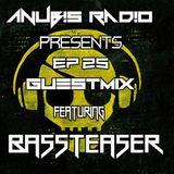 Anub!s Radio - Ep 25 Guestmix Feat Bass Teaser