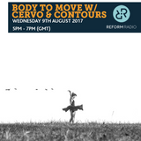 Body To Move w/ Cervo & Contours 9th August 2017