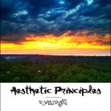 DJ Hazey 82 - Aesthetic Principles