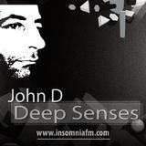John D - Deep Senses - on Insomniafm 19-08-2014