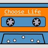 Choose Life - 08/12/2019