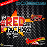 #enREDate con El Tachaz, 20 de Febrero 2015