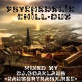 Psychedelic Dub and Chillout - MIxed by Dj.GoaKlaus