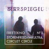 zerrspiegel 12/2018 – Freetek #5 mit Störenfried von MKULTRA und Circuit Circle