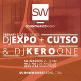 Episode 303 - Kero One, Cutso, DJ Expo - February 7, 2015