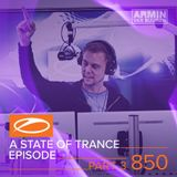 Armin Van Buuren - A State Of Trance 850. (Part 3 - Service For Dreamers Special)