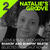 Natalie's Groove #2 (A Funky Soulful Music Dedication Mix)