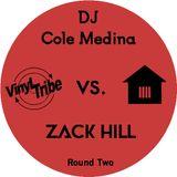 Cole Medina vs. Zack Hill - Round Two