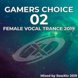 Gamers Choice Volume 02 (Female Vocal Trance)