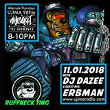 The Ruffneck Ting Takeover With DJ Dazee And Guest Mix Erbman 11/01/2018 Ujima Radio