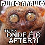 DJ LEO ARAUJO - SET PROMO TIC TAC PARTY 2 ANOS