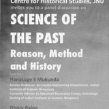HS Mukunda on Science of the Past: Reason, Method and History