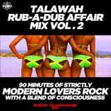 TALAWAH RUB A DUB AFFAIR MIX VOL. 2