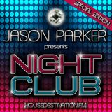 Jason Parker presents Night Club 2013 Part 2 (Friendship Edition)