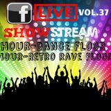 (Retro rave floor)LMAF FaceLIVE Show Stream vol.37