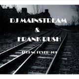 DJ Mainstream & Frank Rush Techno Fever #01