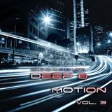 Deep & Motion Vol. 3 (Part One)