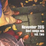COLUMBUS BEST OF NOVEMBER 2015 MIX- VOL. TWO