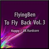 To Fly Back Vol. 3