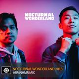 ARMNHMR –Nocturnal Wonderland 2018 Mix