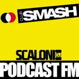 Podcast001_ClubSmashFM mixed by Scaloni