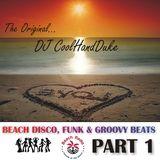 DJ CoolHandDuke - Beach Disco & Funky Grooves #1