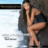 Ibiza Atmosphere 2 mixed by Steve Michael
