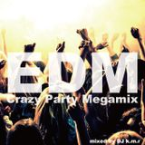 EDM - Crazy Party Megamix - mixed by DJ k.m.r - 21track 74min