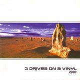 Three Drives On A Vinyl - 2000 [1999]