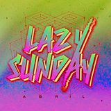 LAZY SUNDAYS WICKED