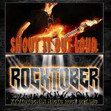Rocktober Shout It Out Loud