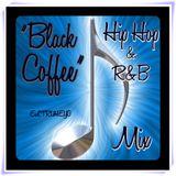 Black Coffee - Hip Hop & R&B Mix