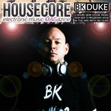 Housecore MAG with BK Duke - episode #123