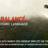 "Balancé @ RadiOzora_ ""Cosmic Language"""