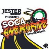 Jester presents Soca Overdrive Mixtape