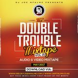 The Double Trouble Mixxtape 2016 Volume 15