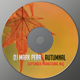 DJ Mark Pera - Autumnal (September PROMOTIONAL MIX)