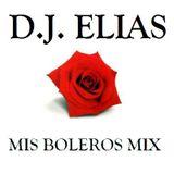 DJ Elias - Mis  Boleros Mix Vol.1